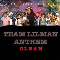 Team Lil Man Anthem
